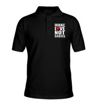 Рубашка поло Make love not babies
