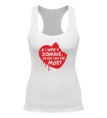 Женская борцовка Если бы я был зомби, я бы съел именно тебя