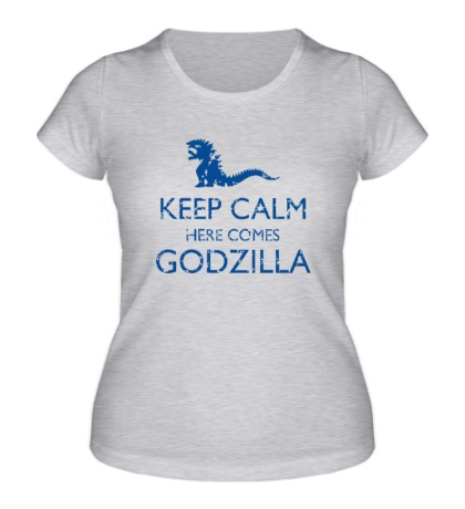 Женская футболка Keep Calm here comes Godzilla