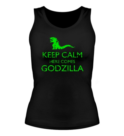 Женская майка Keep Calm here comes Godzilla