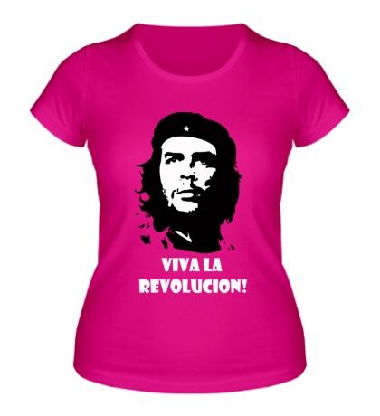 Женская футболка Che Guevara: Viva La Revolution