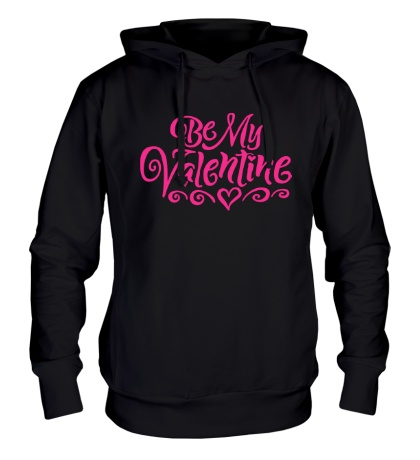 Толстовка с капюшоном Be my valentine