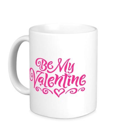 Керамическая кружка Be my valentine