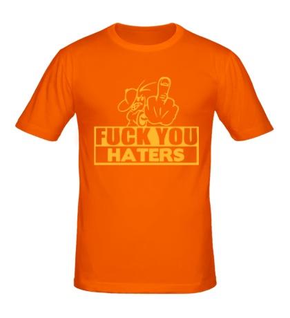 Мужская футболка «Fuck you haters»