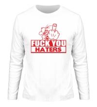 Мужской лонгслив Fuck you haters