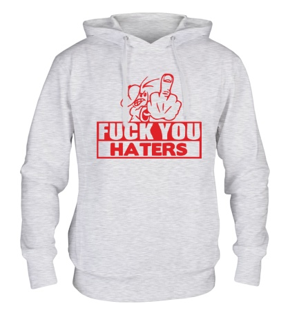 Толстовка с капюшоном Fuck you haters
