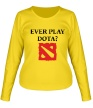 Женский лонгслив «Ever play Dota?» - Фото 1