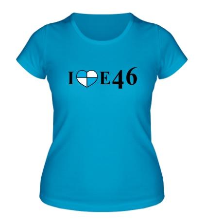 Женская футболка I love e46