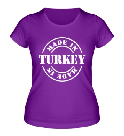 Женская футболка Made in Turkey