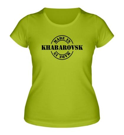 Женская футболка Made in Khabarovsk