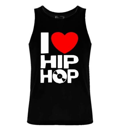 Мужская майка I love Hip Hop