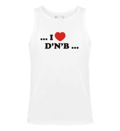 Мужская майка I Love DnB