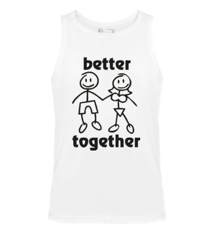 Мужская майка Better together