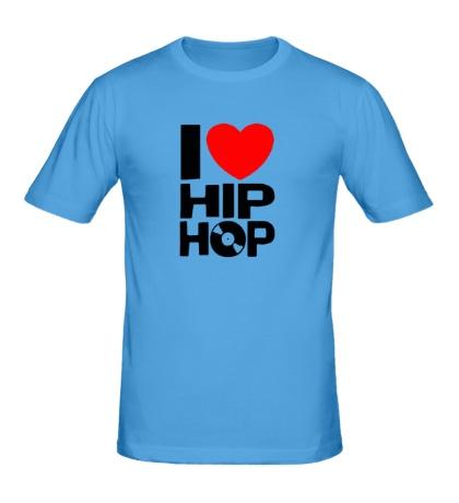 Мужская футболка I love Hip Hop