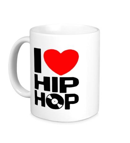 Керамическая кружка I love Hip Hop
