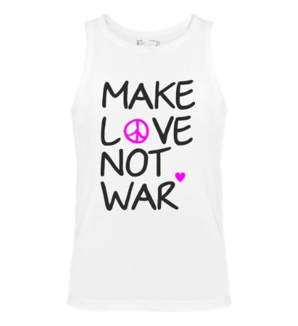 Мужская майка Make love not war