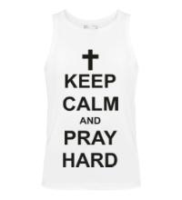Мужская майка Keep Calm & Pray Hard
