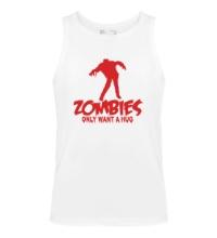 Мужская майка Zombies only want a hug