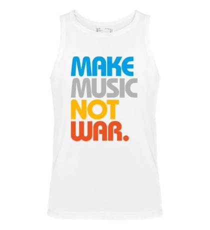Мужская майка Make music not war