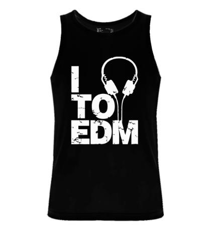 Мужская майка I listen to EDM