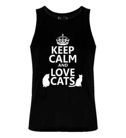Мужская майка Keep calm and love cats.