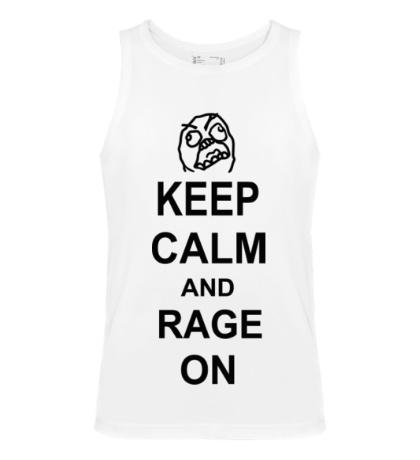 Мужская майка Keep calm and rage on