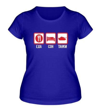 Женская футболка Еда, сон и танки