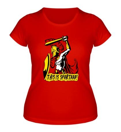 Женская футболка Это Спартааа!