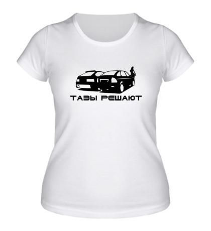 Женская футболка Тазы решают
