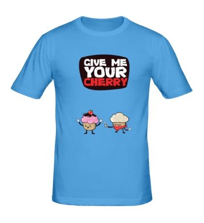 Мужская футболка Give me your cherry