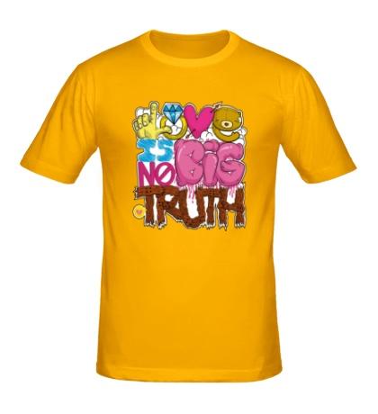 Мужская футболка Love is big no truth