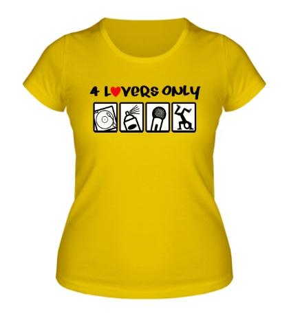 Женская футболка 4 Lovers Only