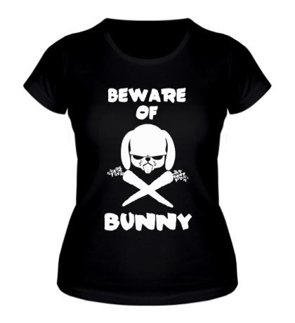 Женская футболка Beware of Bunny