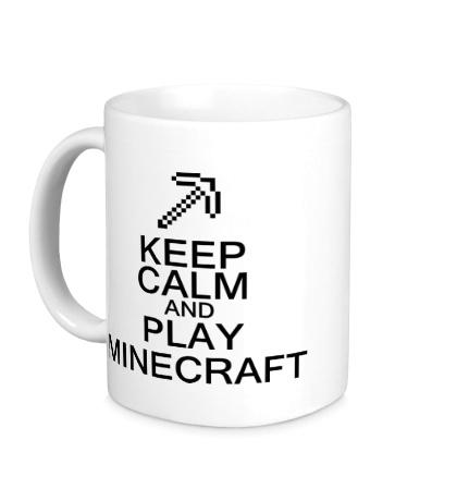 Керамическая кружка Keep calm and play Minecraft
