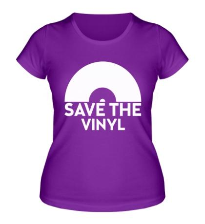 Женская футболка Save the vinyl