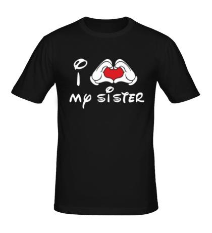 Мужская футболка I love my sister
