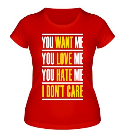 Женская футболка You want me