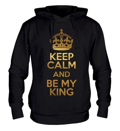 Толстовка с капюшоном Keep calm and be my king