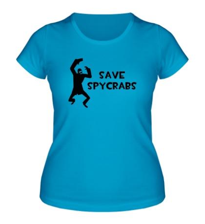 Женская футболка Save Spycrabs