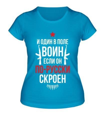 Женская футболка Воин по-русски скроен