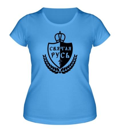 Женская футболка Святая закаленная Русь