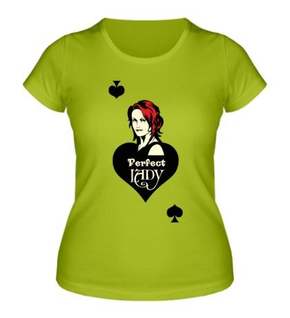 Женская футболка Perfect Lady