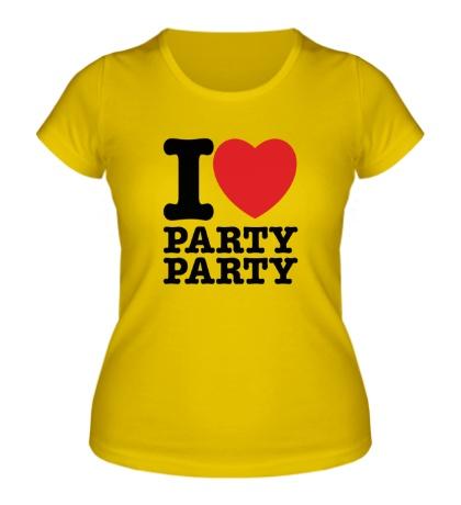 Женская футболка I love party