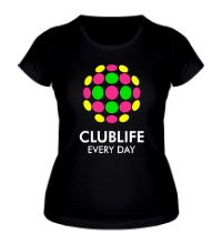 Женская футболка Club Life Every Day