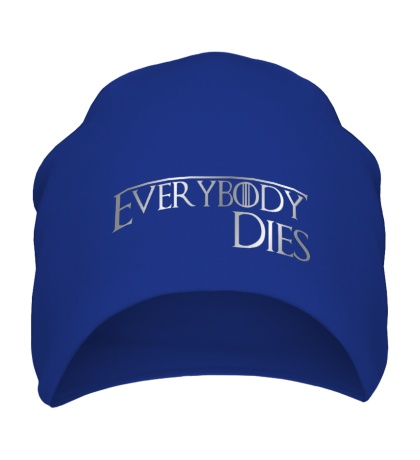 Шапка Everybody dies