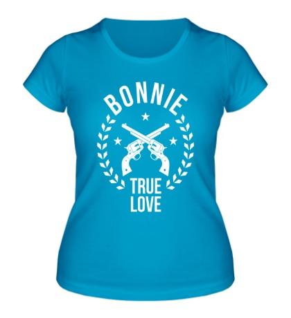 Женская футболка Bonnie, true love