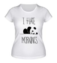 Женская футболка Ненавижу утро!