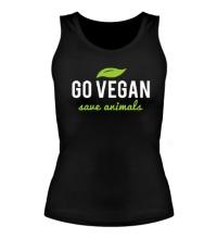 Женская майка Go Vegan Save Animals