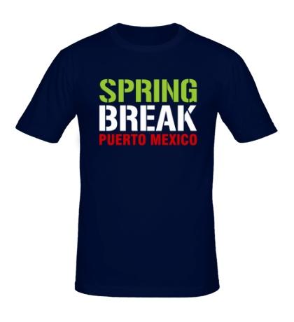 Мужская футболка Spring break Puerto Mexico
