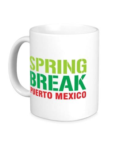 Керамическая кружка «Spring break Puerto Mexico»